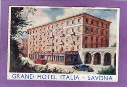 SAVONA GRAND HOTEL ITALIA  Cartolina Postale Foderata Con Una Carta Pubblicitaria - Savona