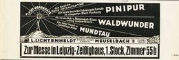Original-Werbung/ Anzeige 1928 - LICHT-PRODUKTE/PINIPUR /WALDWUNDER /MUNDTAU /LICHTENHELDT -MEUSELBACH - Ca. 180 X 75 Mm - Werbung