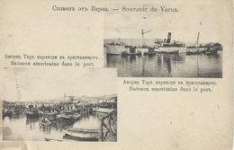 BULGARIE 1920 Souvenir De VARNA Bateaux Américains Dans Le Port CPA  Voir Scan - Bulgarie