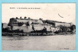 CP 33 - Blaye - La Citadelle Vue De La Gironde - Blaye
