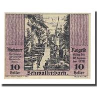 Billet, Autriche, Wachauer Notgeld Schwallenbach N.Ö. Gemeinde, 10 Heller - Autriche