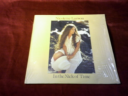 NICOLETTE LARSON  ° IN THE NICK OF TIME - Other - English Music