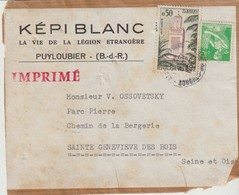 KÉPI BLANC - LA VIE DE LA LÉGION ÉTRANGÈRE - PUYLOUBIER - IMPRIME - PARTIE D'ENVELOPPE - - Documentos Históricos