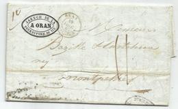 ALGERIE ORAN 1844 LETTRE POUR MONTPELLIER + VERSO PURIFIEE A TOULON - Marcophilie (Lettres)