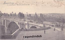 CPA - LUXEMBOURG - LUXEMBOURG Le Nouveau Pont - Entrée Du Côté De La Ville -1903 - Belle Oblitération LUXEMBOURG-REMICH - Luxembourg - Ville