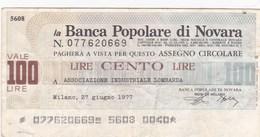 Italie - Billet De 100 Lire - Banca Popolare Di Novara - 27 Juin 1977 - Emissions Provisionnelles - Chèque - [ 4] Emissions Provisionelles
