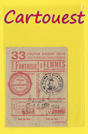 GUERRE 39 / 45 COUPON ACHAT N° 33 Fantaisie  Chaussure FEMME,  - 15 Sept 1944 - MAIRIE PARIS XVI  -  WW2 - - Documenti Storici