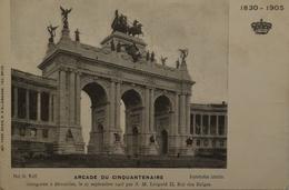 Bruxelles // Arcade Du Cinquantenaire 1830 - 1905 Photo OS. Wolff19?? - Monumenten, Gebouwen