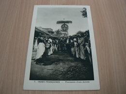 CP09/ INDES FRANCAISES PROCESSION D UNE DIVINITE / CARTE NEUVE - India