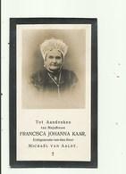 DP - Francisca Kaar - Geboren Te Prinsland 1847 Aldaar Gestorven 1924 - Religion & Esotérisme