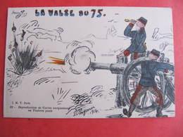 CPA - Illustrateur : PAYONNE - LA VALSE DU 75  - J.M.T. Paris - Guerra 1914-18
