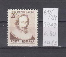 39K60 / 1983 - Michel  Nr. 3949 - Hugo Grotius - Dutch Jurist  ** MNH Romania Roumanie - Unused Stamps