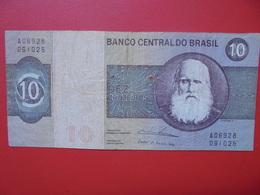 BRESIL 10 CRUZEIROS 1970-80 CIRCULER - Brasil