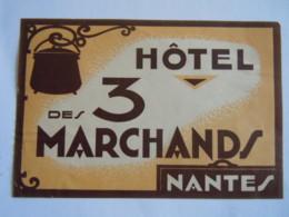 Etiquette Hotel Des 3 Marchands Nantes - Etiquettes D'hotels