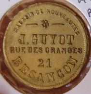 Jeton Publicité De Besançon (25) J.Guyot Magasin De Nouveauté - Professionnels / De Société
