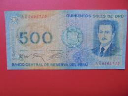 PEROU 500 SOLES 1976 CIRCULER - Pérou
