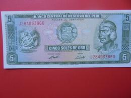 PEROU 5 SOLES 1969-74 PEU CIRCULER/NEUF - Pérou