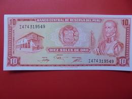PEROU 10 SOLES 1969-74 PEU CIRCULER/NEUF - Pérou