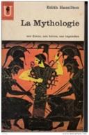 Edith Hamilton -La Mythologie, Ses Dieux, Ses Héros, Ses Légendes - History