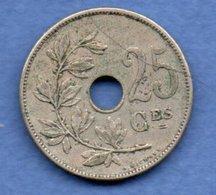 Belgique -  25 Centimes 1909 -  Km # 62 --  état  TTB - 1865-1909: Leopold II