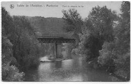 AYWAILLE - MARTINRIVE : Pont Du Chemin De Fer - Aywaille