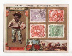 Chromo   CHAPELLERIE AUX DEUX ALLIANCES  Boulevard Voltaire à Paris    Bolivie, Pérou   Poste, Postier, Timbres - Trade Cards