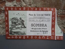 Ancien Billet De Corrida Plaza De Toros Del PUERTO - 1969 - SOMBRA Segundo Piso Delantero De Balcon - Tickets - Vouchers