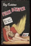 Tony Cadonna Fille D'enfer éd Du Condor Couv Salva 1953 Port Fr 3,44 € - Livres, BD, Revues