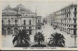 PUGLIA - BARI - TEATRO PETRUZZELLI E VIA COGNETTI - FORMATO PICCOLO - EDIZ. PELLEGRINI BARI - VIAGGIATA 1928 - Bari