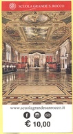 VENEZIA - Scuola Grande Di San Rocco - Biglietto Ingresso - Biglietti D'ingresso
