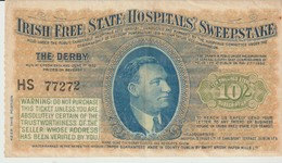 IRISH FREE STATE HOSPITALS' SWEEPSTAKE - THE DERBY - 1932 - TEN SHILLINGS STERLING SUBSCRIPTION - - Billets De Loterie