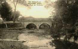 18...CHER... Vailly...le Pont De Valleroy - Autres Communes
