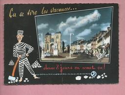 CPSM Grand Format - LE NEUBOURG - Place Dupont De L'Eure - On Se Tire Les Vacances Dans 8 Jours On Remet Ca ! - Le Neubourg
