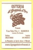 Biglietto Da Visita - 2018 - ITALIA - ITALY - ITALIE - Frascati - Osteria Al Grappolo D'Oro - Cartoncini Da Visita