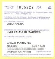 Costa Crociere - Costa Marina - Escursione Per Palma Di Maiorca - Ricevuta Fiscale/Biglietto - Biglietti D'ingresso