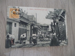 CPA Chine China Pékin Rue Han Chsé Cité Tartare  1 Old Stamps Circulated Cachet Paypal Ok Out Of Europe - China
