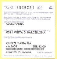 Costa Crociere - Costa Marina - Escursione Per Visita Di Barcellona - Ricevuta Fiscale/Biglietto - Biglietti D'ingresso