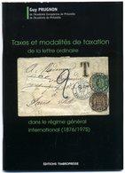 France étude Sur Les Taxes Internationales Françaises   Prugnon  2007 - Philately And Postal History