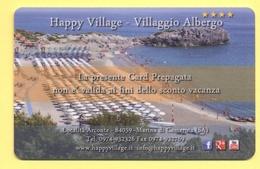 HAPPY VILLAGE - Marina Di Camerota (Salerno) - Card Prepagata Con Chip Elettronico - Gift Cards