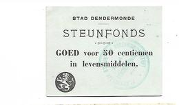BELGIQUE / BELGIUM -  DENDERMONDE / STEUNFONDS 50 CENTIMES - Belgio