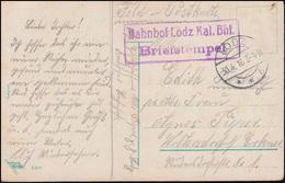 Feldpost BS Bahnhof Lodz Kal. Bhf. Auf AK Auf Vorposten, LODZ 30.4.16 - Besetzungen 1914-18