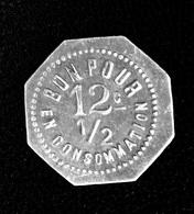 """Jeton De Nécessité """"Café Guérin - Cordonnier à Boën / Bon Pour 12c1/2 En Consommation"""" Loire - Monétaires / De Nécessité"""