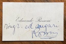 AUTOGRAFO DI EDMONDO ROSSONI (TRESIGALLO 1884 – ROMA,1965)  SINDACALISTA, GIORNALISTA E POLITICO  SU BIGLIETTO DA VISITA - Documenti Storici