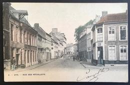 ATH - RUE DES RÉCOLLETS - 1908 - Ath