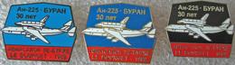 419 Space Russian Pins Set. Spaceship Buran. Jet Airplane AN-225 The Le Bourget Air Show (3 Pins) - Space