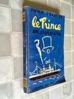 Collection ARTHEME FAYARD N° 6  LE PRINCE EN CROISIERE   John CREASEY - 1951 - Arthème Fayard - Le Prince