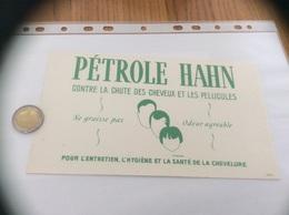 Buvard *** «PÉTROLE HAHN - CONTRE LA CHUTE DES CHEVEUX ET LES PELLICULES» - Parfums & Beauté