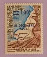 "CAMEROUN YT 576 NEUF**MNH"" INAUGURATION DE LA LIGNE YAOUNDÉ-NGAOUNDERE"" ""ANNÉE 1974 - Cameroon (1960-...)"