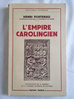 L'empire Carolingien D'henri Fichtenau | Payot / Bibliothèque Historique - History