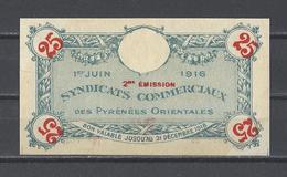 Bon Nécessité  Syndicats Commerciaux Des PYRENEES ORIENTALES  Bon De 25c - Bonds & Basic Needs